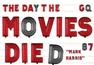 The Day The Movies Died
